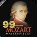 モーツァルトを聞いてリラックスしよう 【99 Must-Have Mozart Masterpieces】